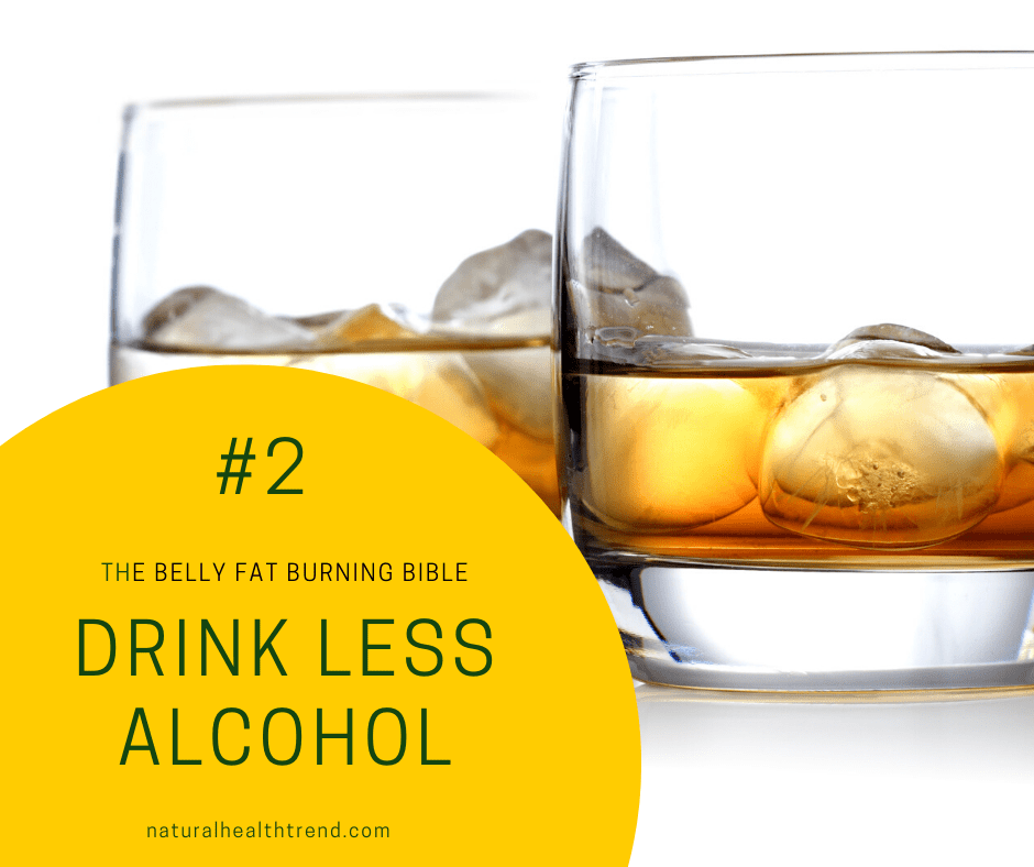 Drink less alcohol to reduce the sugars in your body.